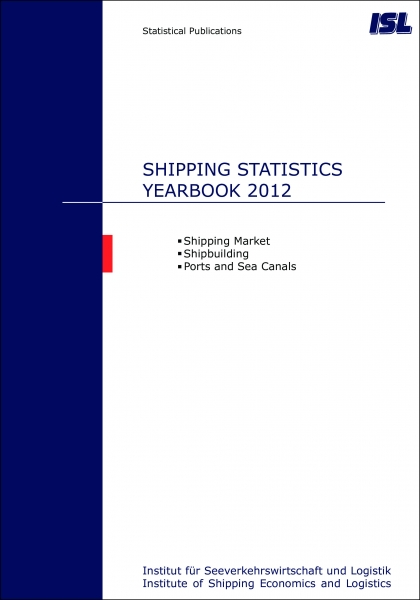 ISL Shipping Statistics Yearbook 2012 [Print]